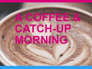 A Coffee and Catch-Up Morning @ Healthy Living Centre - Day Centre Room | England | United Kingdom