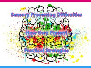 Sensory Processing Training @ The Old School | Westonzoyland | England | United Kingdom
