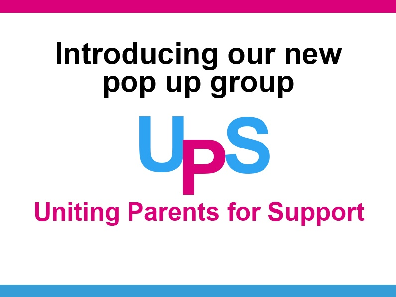 UPS – Uniting Parents in Support