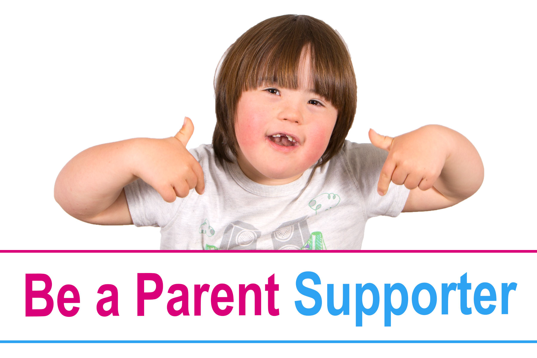 Be a Parent Supporter - Ups and Downs Southwest